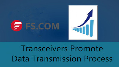 Transceivers Promote Data Transmission Process in Data Centers